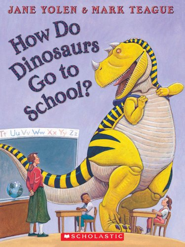 9780545225946: How Do Dinosaurs Go to School? [With Paperback Book]