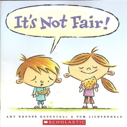 9780545227421: It's Not Fair!