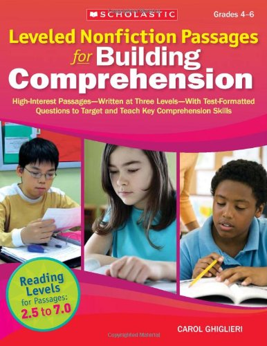9780545227568: Leveled Nonfiction Passages for Building Comprehension: High-Interest Passages—Written at Three Levels—With Test-Formatted Questions to Target and Teach Key Comprehension Skills (Teaching Resources)