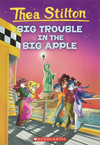 9780545227759: Thea Stilton: Big Trouble in the Big Apple: A Geronimo Stilton Adventure
