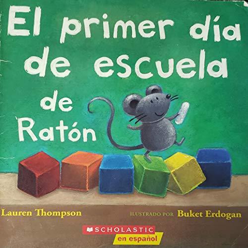 9780545230070: El Primer Dia De Escuela De Raton