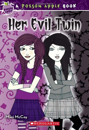 9780545230933: Poison Apple #6: Her Evil Twin