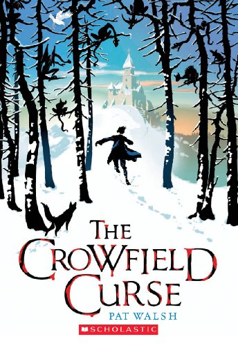 9780545231039: The Crowfield Curse
