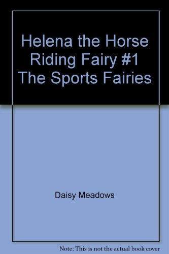 9780545232739: Helena the Horse Riding Fairy #1 The Sports Fairies