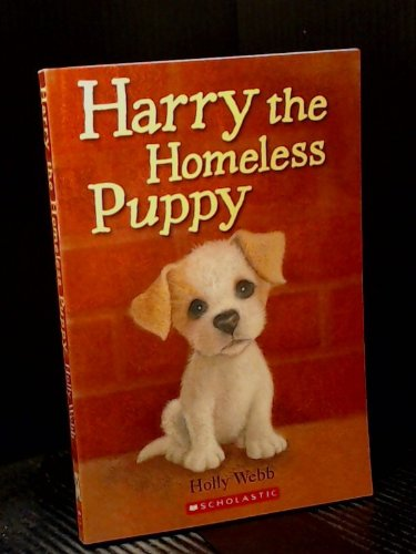 9780545232807: Harry the Homeless Puppy