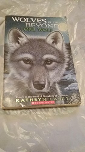 9780545233316: Wolves of the Beyond Lone Wolf (Book 1)