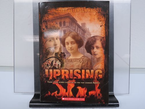 9780545233576: Uprising: Three Young Women Caught in the Fire That Changed America