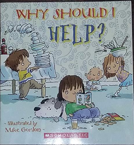 9780545234283: WHY SHOULD I HELP?