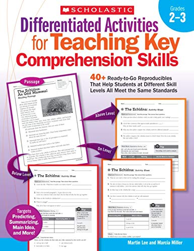 9780545234528: Differentiated Activities for Teaching Key Comprehension Skills, Grades 2-3: 40+ Ready-to-Go Reproducibles That Help Students at Different Skill Levels All Meet the Same Standards