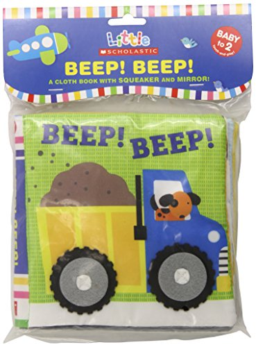 9780545236508: Beep! Beep!: A Cloth Book With Squeaker and Mirror! (Little Scholastic)