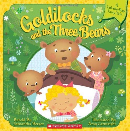 9780545236515: Goldilocks and the Three Bears (Lift-the-Flap)