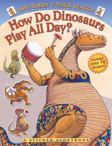 9780545236539: How Do Dinosaurs Play All Day?
