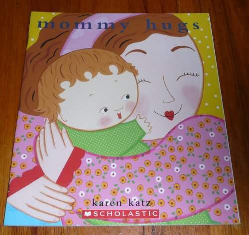 9780545236690: Mommy Hugs