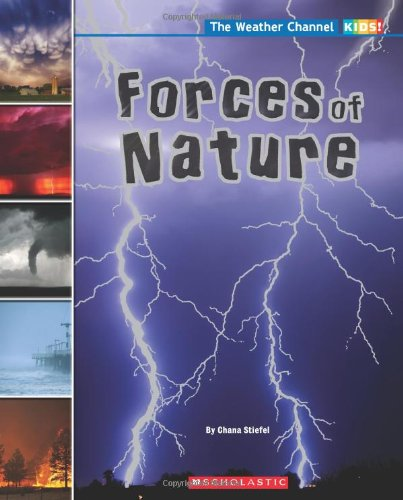 9780545237475: Forces Of Nature (The 'Weather Channel)