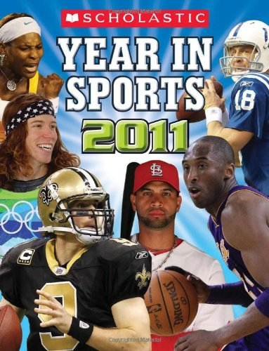 9780545237499: Scholastic Year In Sports 2011