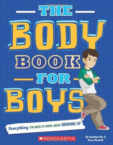 The Body Book For Boys: Rebecca Paley