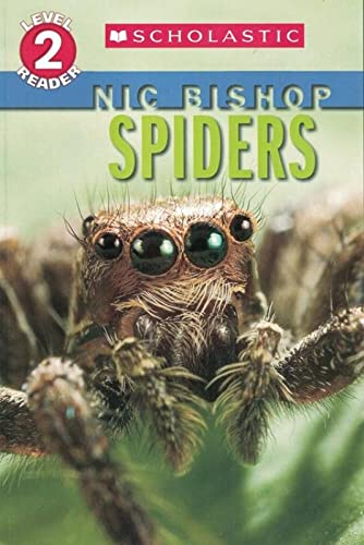 9780545237574: Spiders (Scholastic Reader, Level 2: Nic Bishop #2)