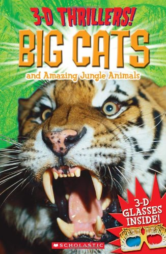 3-D Thrillers: Big Cats and Ferocious Jungle: Arcturus Publishing, Hilton,
