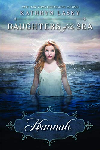 9780545238038: Daughters of the Sea #1: Hannah