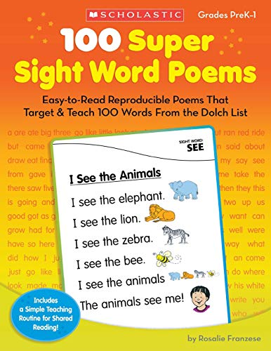 9780545238304: 100 Super Sight Word Poems, Grades PreK-1: Easy-To-Read Reproducible Poems That Target & Teach 100 Words from the Dolch List
