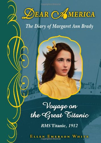 9780545238342: Voyage on the Great Titanic: The Diary of Margaret Ann Brady