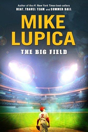 9780545239608: The Big Field