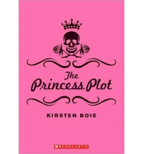 9780545240512: The Princess Plot