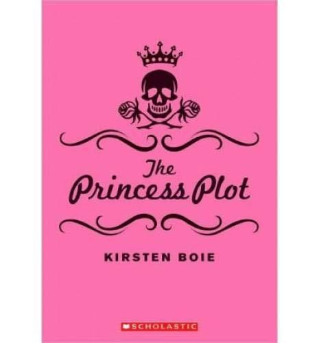 9780545240512: The Princess Plot