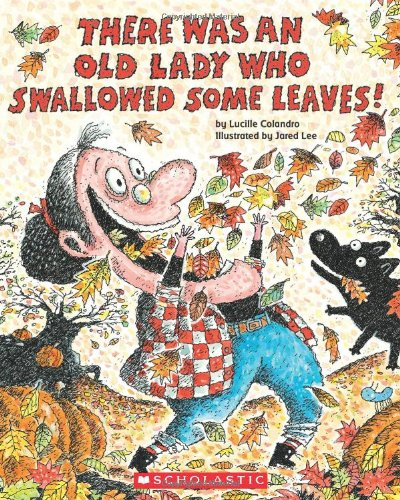 9780545241984: There Was an Old Lady Who Swallowed Some Leaves!