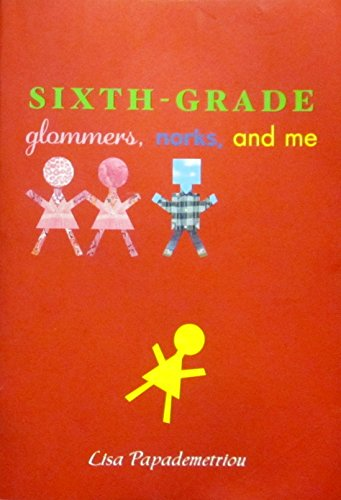 9780545242226: Sixth Grade: Glommers, Norks, and Me