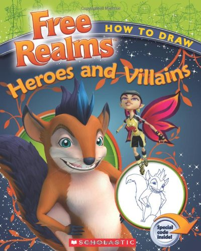 9780545242738: Free Realms: How to Draw Free Realms' Heroes and Villains