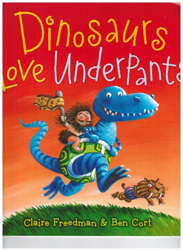 9780545243834: Dinosaurs Love Underpants