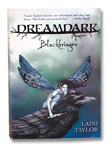 9780545243919: Taylor, Laini: Dreamdark: Blackbringer
