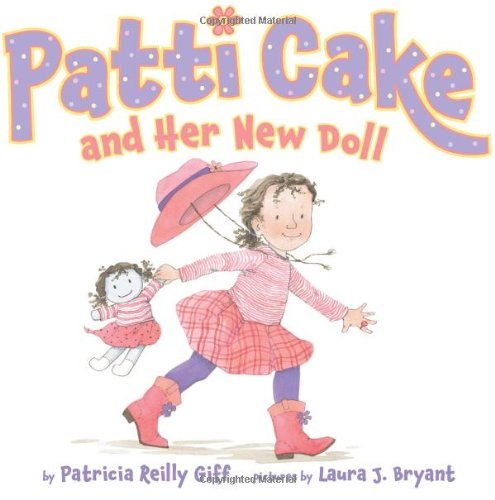 9780545244657: Patti Cake and Her New Doll