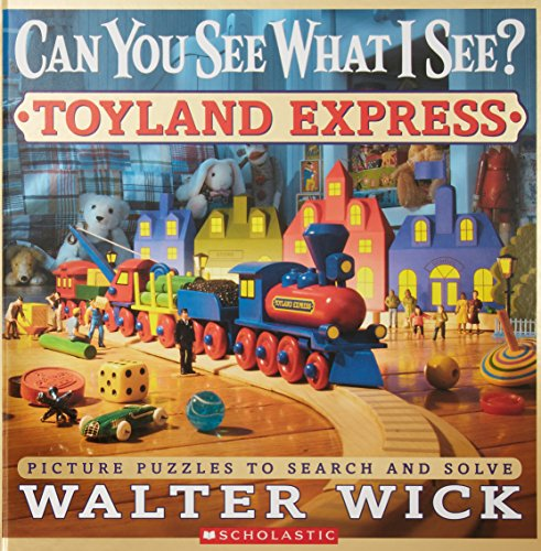 9780545244831: Can You See What I See?: Toyland Express: Picture Puzzles to Search and Solve