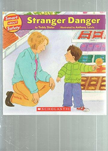 Stranger Danger (Smart About Safety): Teddy Slater