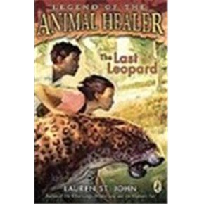 The Last Leopard (Legend of the Animal: Lauren St John