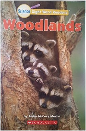 Woodlands (Science Word Readers): Justin McCory Martin