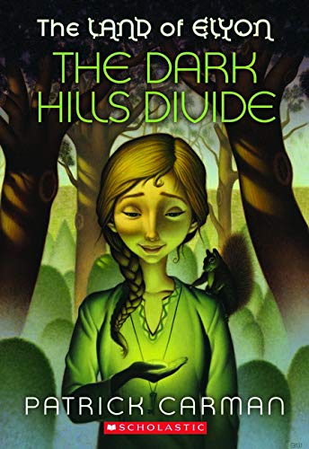 9780545248679: The Land of Elyon #1: The Dark Hills Divide