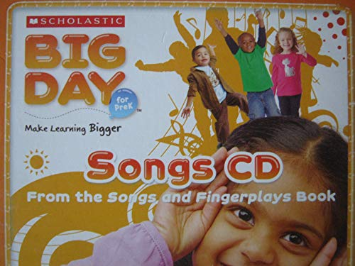 9780545248969: Songs CD, Scholastic Big Day for PreK (Big Day for PreK, from songs and fingerplays Book)