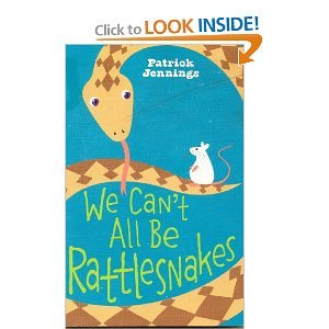 9780545249294: We Can't All Be Rattlesnakes
