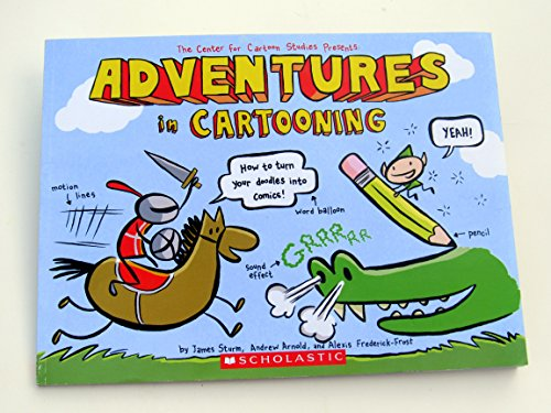 9780545249652: Adventures in Cartooning, First Scholastic Printing