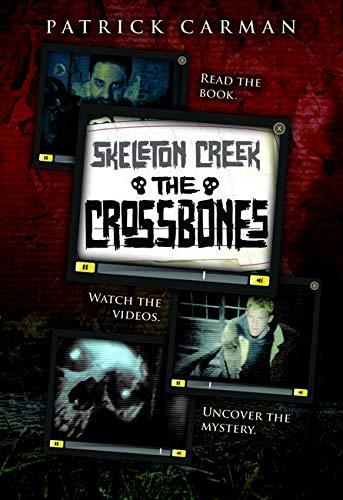 9780545249942: The Skeleton Creek #3: Crossbones