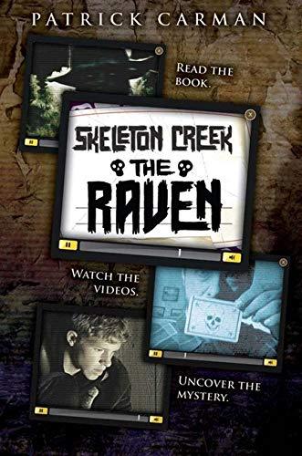 9780545249959: The Skeleton Creek #4: The Raven