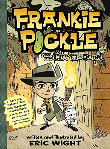9780545250146: [Frankie Pickle and the Closet of Doom] (By: Eric Wight) [published: May, 2010]