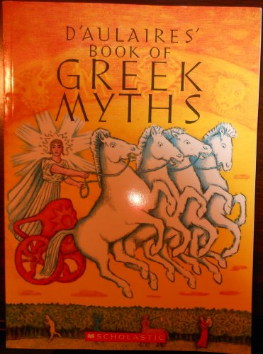 9780545250153: D'Aulaires Book of Greek Myths