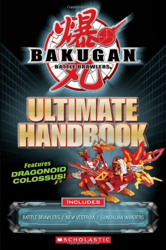 Ultimate Handbook (Bakugan) (9780545251815) by Scholastic