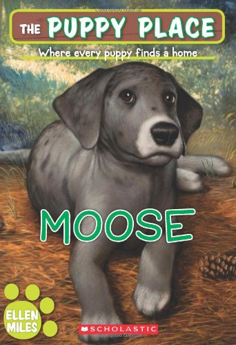 9780545253970: The Puppy Place #23: Moose
