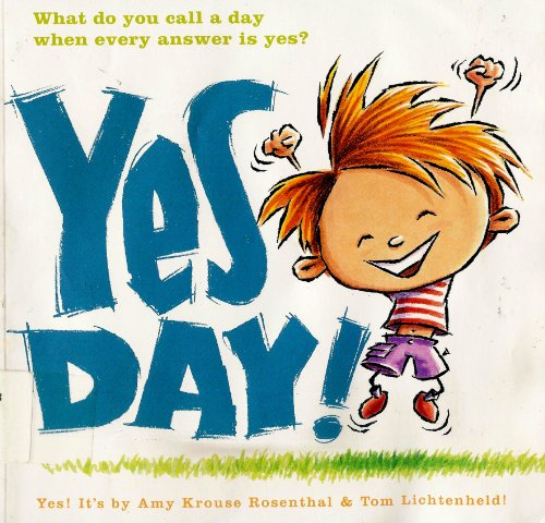 9780545256094: Yes Day! [Taschenbuch] by Amy Krouse Rosenthal