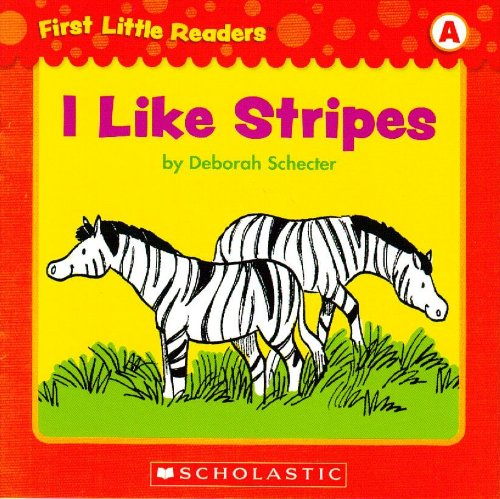 9780545256896: I Like Stripes (First Little Readers; Level A)